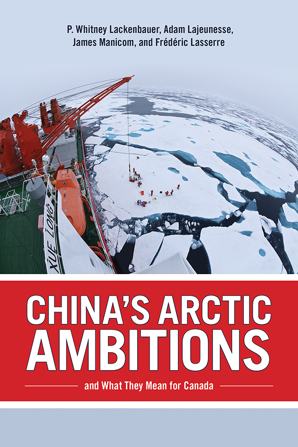 Chinas Arctic Ambitions Cover.indd